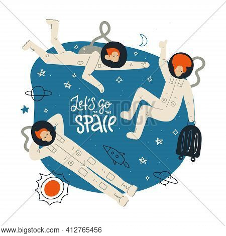 Lets Go To The Space. Space Theme Concept. Tree Astronauts Having Fun In Zero Gravity. Space Tourism