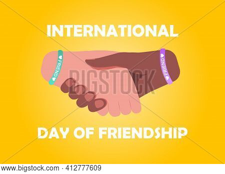 Handshake As A Symbol Of International Friendship Day. Concept Of Importance Of Friendship In People