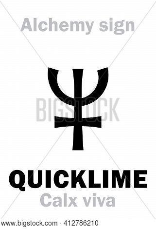 Alchemy Alphabet: Quicklime (calx Viva), Burnt Lime, Unslaked Lime. Calcium Oxide: Chemical Formula=