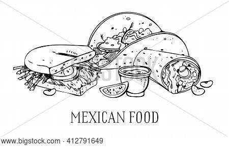 Mexican Food Composition. Tortilla, Burrito, Mole, Torta. Hand Drawn Outline Vector Sketch Illustrat