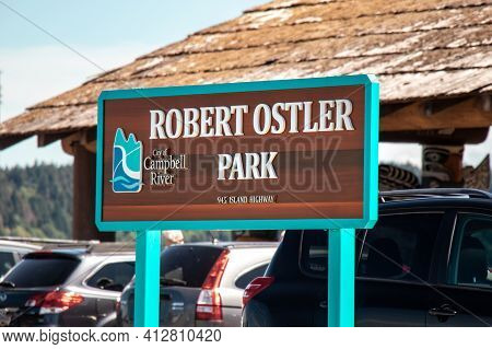 Campbell River, Canada - July 19,2020: View Of Welcome Sign Robert Ostler Park On 945 Island Highway