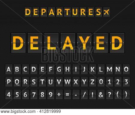 Mechanical Airport Flip Board Delayed And Set Of Letters And Numbers . Vector