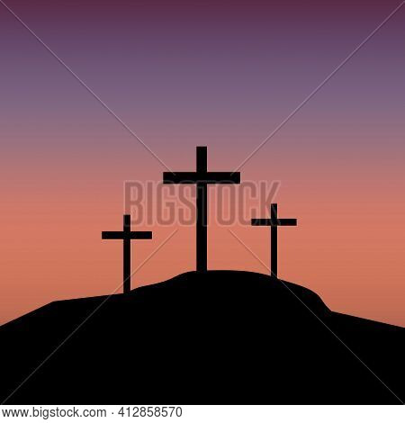 Calvary Three Crosses, Great Design For Any Purposes. Crucifixion Against The Background Of Sunset.