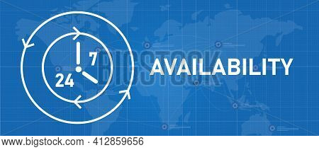 Availability 24 7 Support Technical Support Call Center Available Clock Symbol Icon
