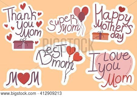 Mothers Day Stickers With A Dotted Line. Stickers With Greetings And Hearts, Balloons And Gifts For