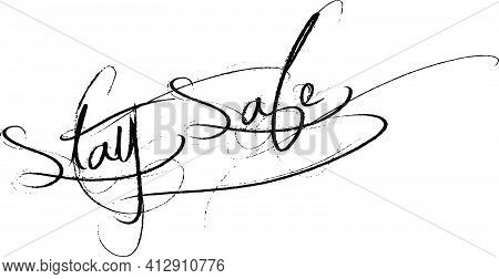 Stay Safe Text Sign Illustration