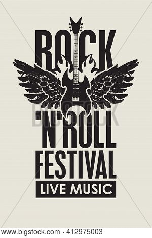 Vector Poster Or Banner For A Rock 'n' Roll Festival Of Live Music With An Electric Guitar And Wings