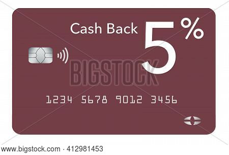 Here Is A Generic 5% Cash Back Credit Card.