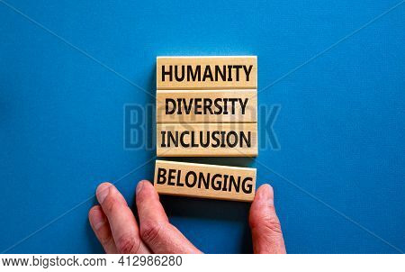 Humanity, Diversity, Inclusion, Belonging Symbol. Wooden Blocks With Words Humanity, Diversity, Incl