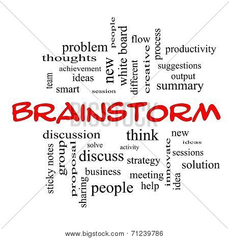 Brainstorm Word Cloud Concept in red caps with great terms such as ideas flow new and more. poster