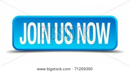 Join Us Now Blue 3D Realistic Square Isolated Button