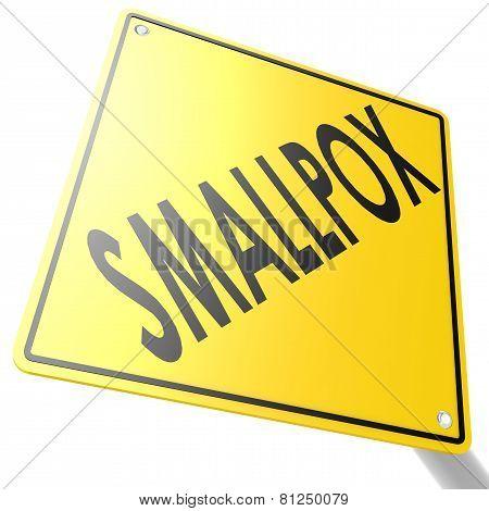 Smallpox Road Sign