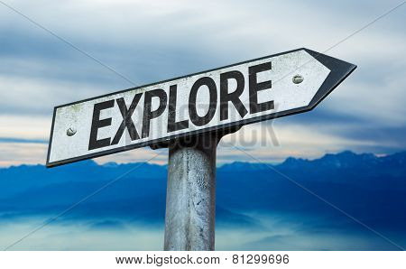 Explore sign with sky background