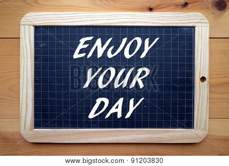 Enjoy our Day