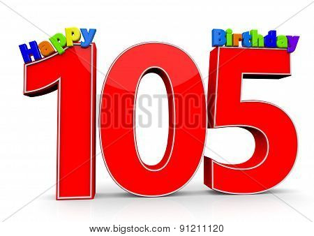 The Big Red Number 105 With Happy Birthday