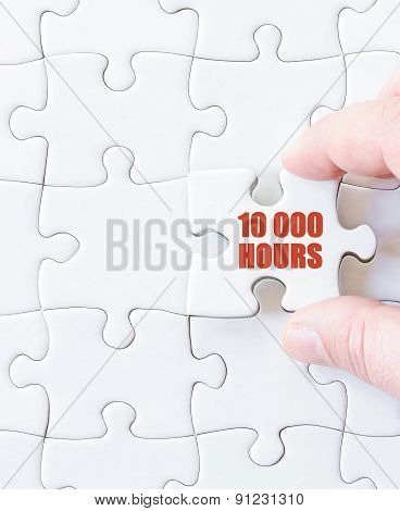 Last Puzzle Piece With Text Ten Thousand Hours