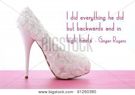 High Heel Shoe With Famous Quote