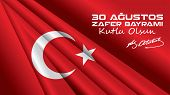 Victory Day, the national holiday of the Republic of Turkey and the Turkish Republic of Northern Cyprus. August 30 is celebrated every year. poster