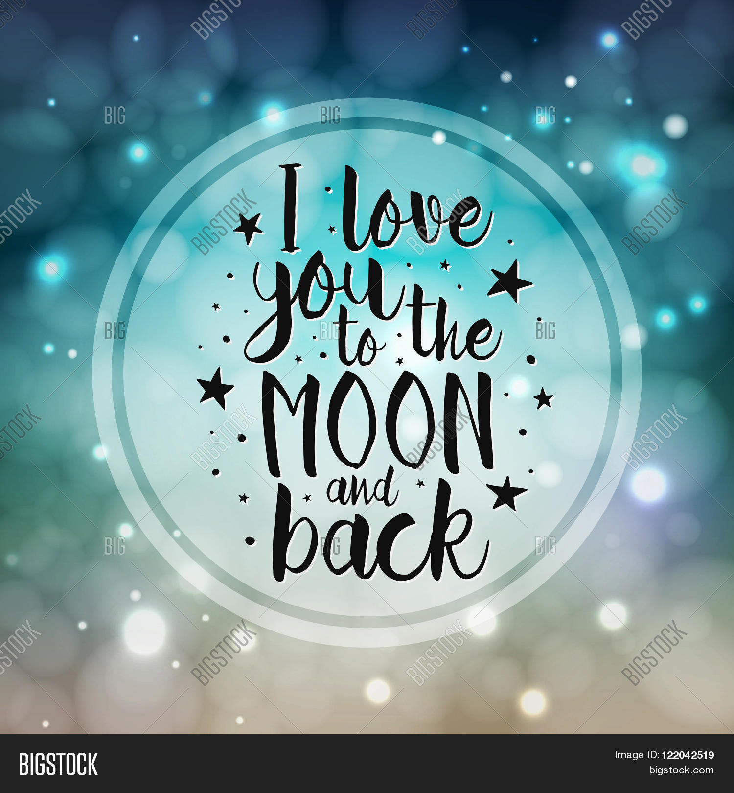 Quote I Love You To The Moon And Back Love You Moon Back  Vector Love Vector & Photo  Bigstock