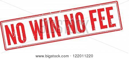 No Win No Fee red rubber stamp on white. Print impress overprint.