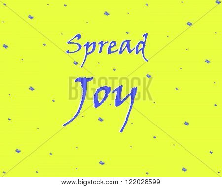 Blue Spread Joy on a Yellow Background With Spots of Blue