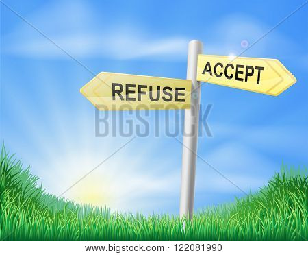 Accept Or Refuse Decision Sign