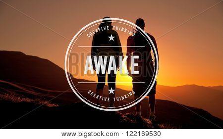 Awake Open Minded Faith Reality Awakening Concept poster