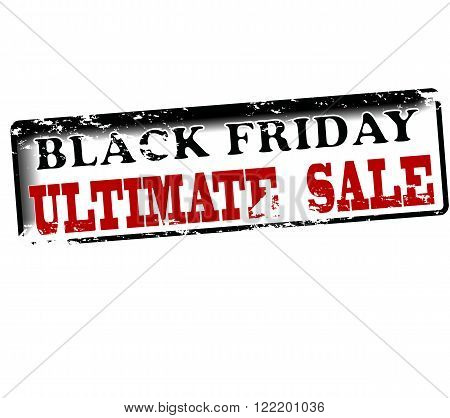 Rubber stamp with text Black friday ultimate sale inside vector illustration
