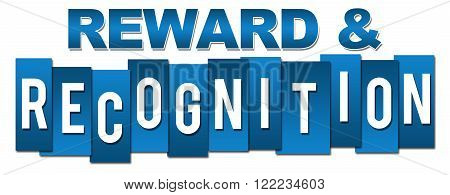Reward and recognition text written over blue background.