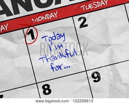 Concept image of a Calendar with the text: Today Im Thankful For...