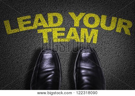 Top View of Business Shoes on the floor with the text: Lead Your Team