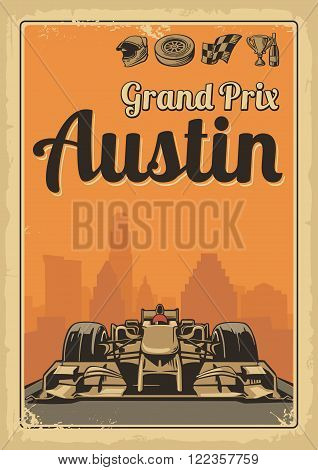 Vintage poster Grand Prix Austin USA and Set symbols - racing sport car, cup, helmet, finish flag, wheel, champagne. Vector illustration for poster, logotype, web with old paper texture background