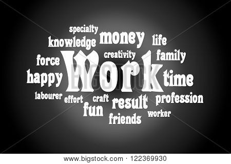 Semantic core of the word work. White letters on a black background
