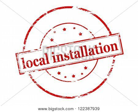 Rubber stamp with text local installation inside vector illustration
