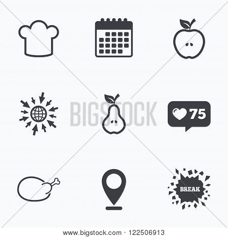 Calendar, like counter and go to web icons. Food icons. Apple and Pear fruits with leaf symbol. Chicken hen bird meat sign. Chef hat icons. Location pointer.