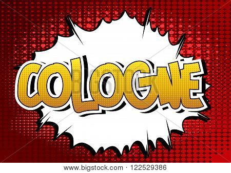 Cologne - Comic book style word on comic book abstract background.