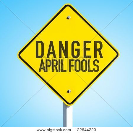 Danger April Fools sign with blue background