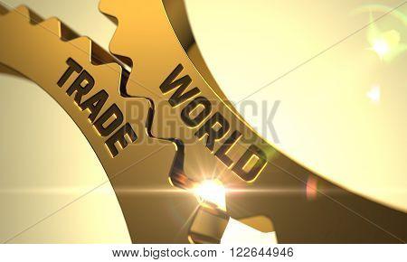 World Trade on Mechanism of Golden Cogwheels. World Trade - Industrial Design. World Trade on Golden Metallic Cog Gears. Golden Gears with World Trade Concept. 3D.