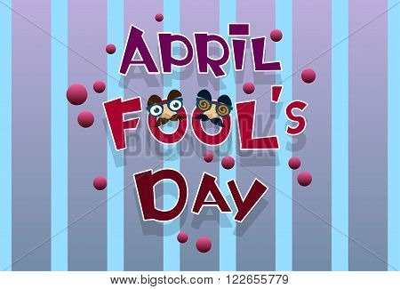 Fool Day April Holiday Greeting Card Banner Comic Fake Nose, Mustache Flat Vector Illustration