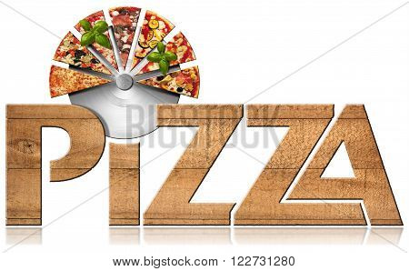 Pizza - Wooden Symbol with Slices of Pizza / Wooden icon or symbol with text Pizza stainless steel pizza cutter and slices of pizza. Isolated on a white background