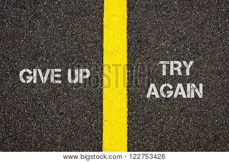 Antonym Concept Of Give Up Versus Try Again