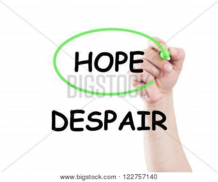 Chose Hope Not Despair
