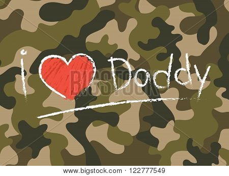 Happy father's day on camouflage pattern with wording I love daddy