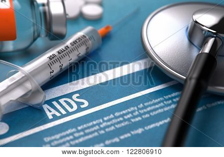 AIDS - Acquired Immune Deficiency Syndrome - Medical Concept on Blue Background with Blurred Text and Composition of Pills, Syringe and Stethoscope. 3D Render.