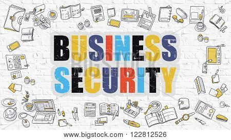 Multicolor Concept - Business Security - on White Brick Wall with Doodle Icons Around. Modern Illustration with Doodle Design Style.