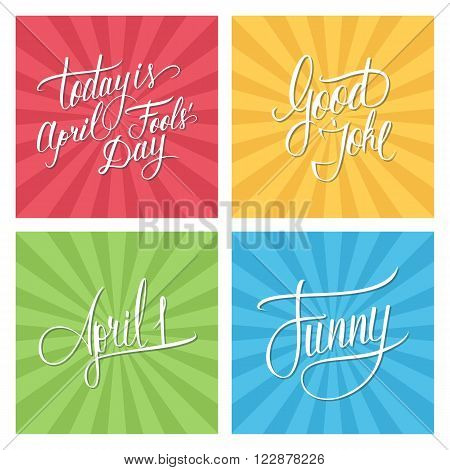 April Fool's Day cards. Good joke. Funny. April 1. Handwritten inscription. Hand drawn lettering. April Fool's Day calligraphy. Vector illustration.