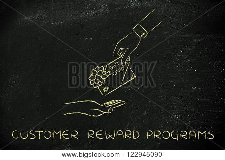 customer reward programs: hand giving gift card with bow