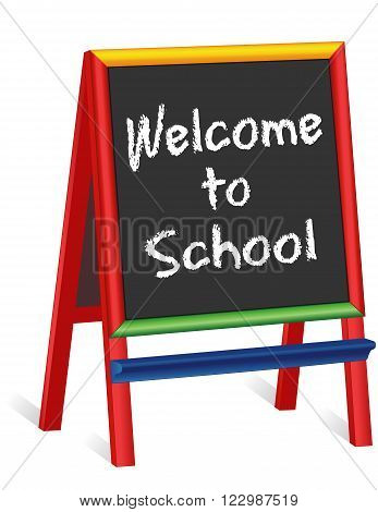 Welcome to School. Chalk text greeting on multi color wood children' easel sign, for preschool, daycare, nursery school, kindergarten, elementary school.