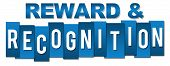 Reward and recognition text written over blue background. poster