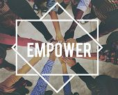 Empower Enable Authorize Liberate Power Concept poster